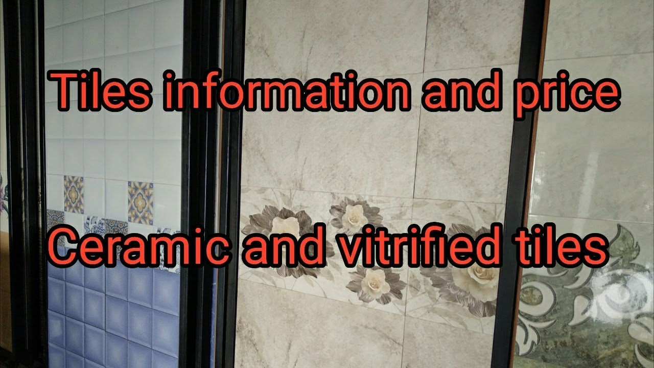 Ceramic And Vitrified Tiles Information And Price In Hindi Youtube