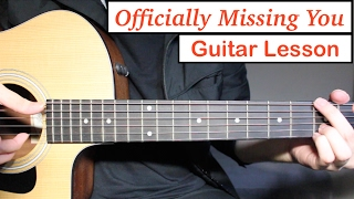 Officially Missing You - Tamia | Guitar Lesson (Tutorial) How to play Chords