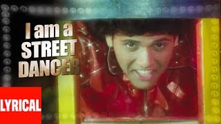 I Ma A Street Dancer Lyrical Video | Ilzaam | Amit Kumar | Govinda, Neelam