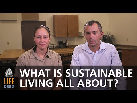 What Is Sustainable Living All About?