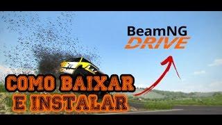 Como baixar e instalar BeamNG.drive | Tutorial 2017
