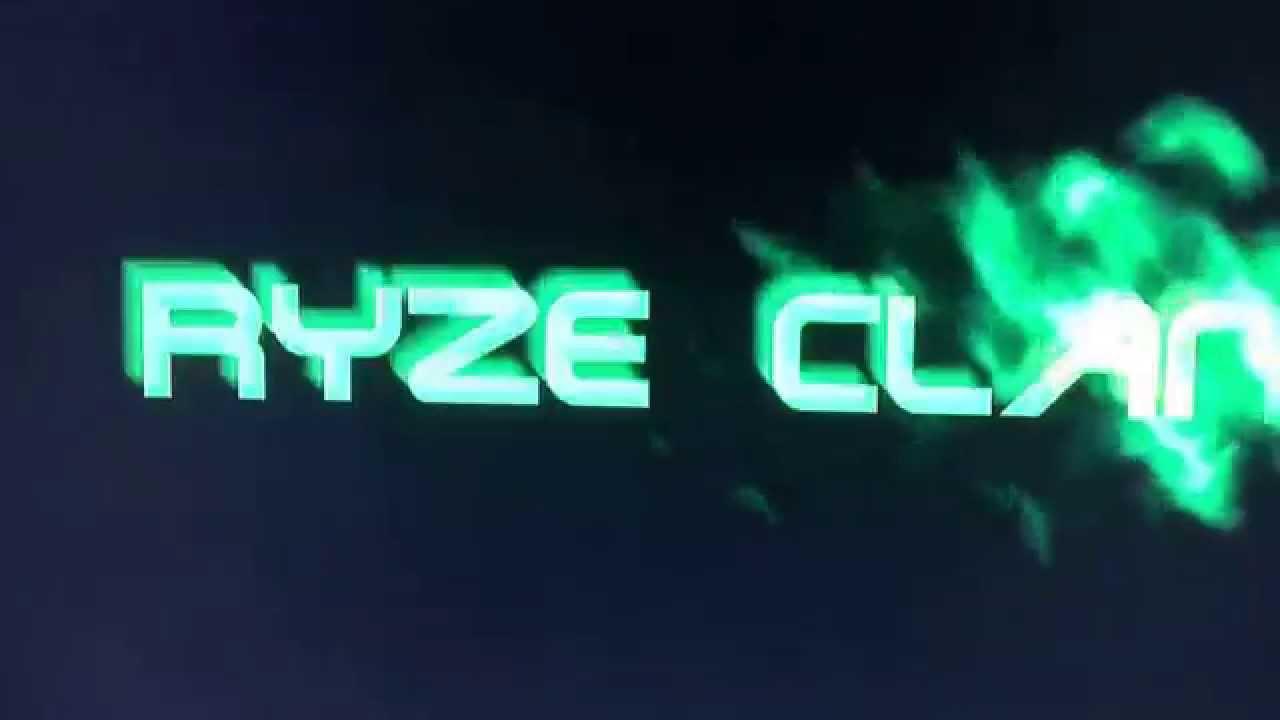 RyZe Clan Intro Plz Subscribe