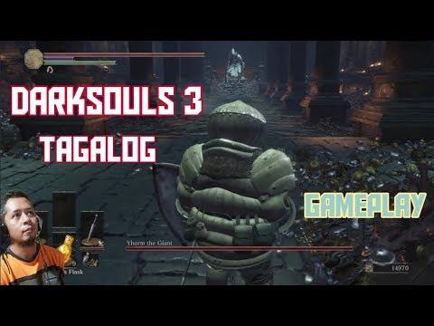 Dark Souls 3 Boss Fight | Yhorm the Giant | Tagalog