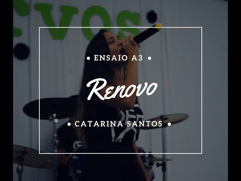 Renovo - Catarina Santos (Ensaio A3)