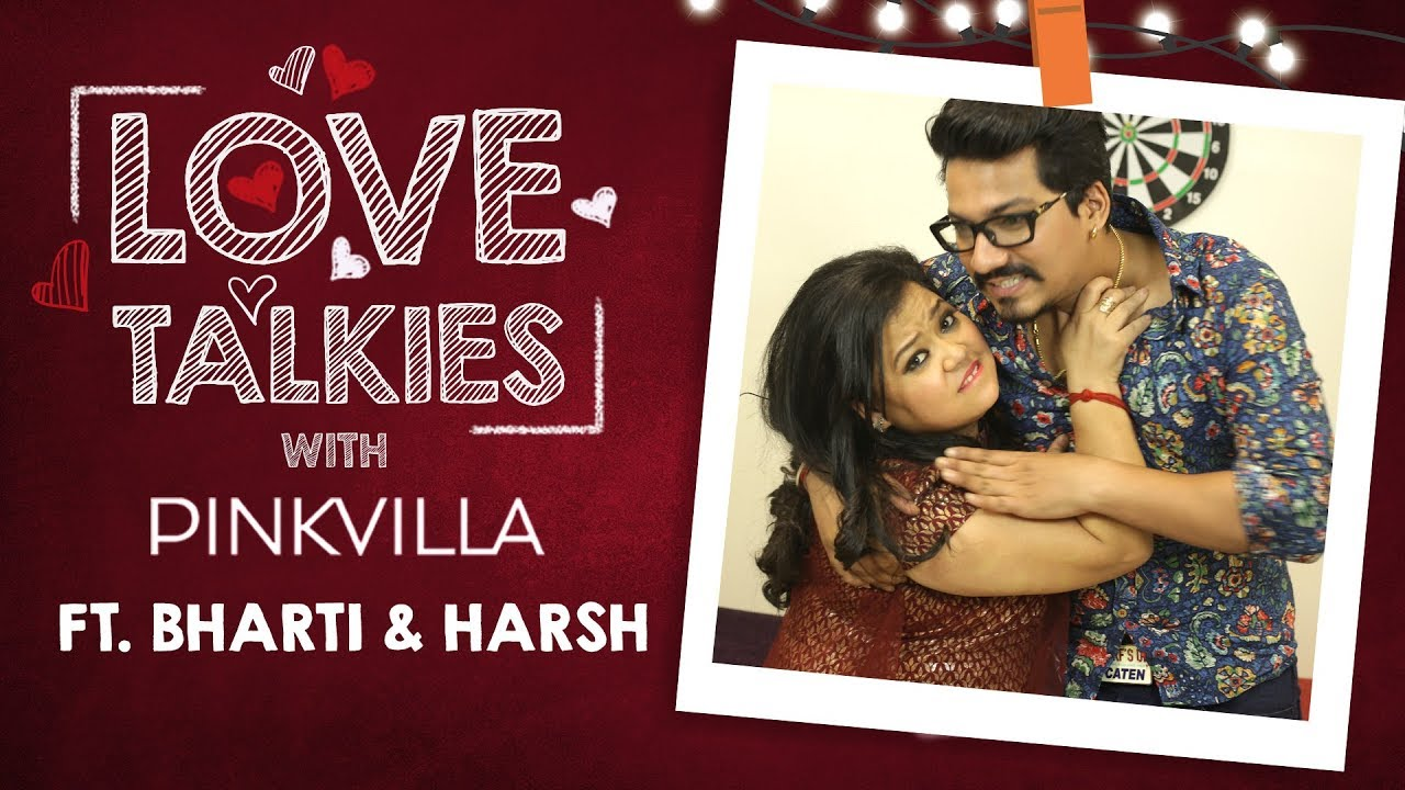 #BhartiKiBaraat: Bharti Singh & Haarsh Limbachiyaa reveal their naughty secrets and wedding plan