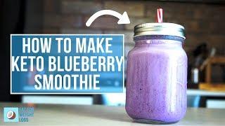 Keto Smoothie Recipes   Delicious Blueberry Smoothie