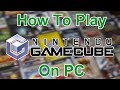 How to Play Nintendo Gamecube Games on PC   [Dolphin Emulator]
