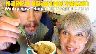 "Wintry Raw ""sugar Free"" Apple Sauce"