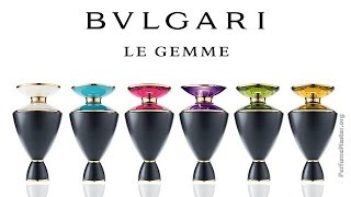 Bvlgari - Le Gemme Fragrance Collection