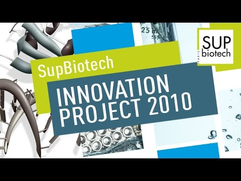 Sup'Biotech Innovation Projects (SBIP) 2010