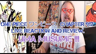 ONE PIECE ワンピース  CHAPTER 917 Live Reaction And Review. Uma Musume !!!