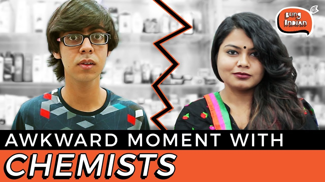 Awkward Moment With Chemists | Being Indian