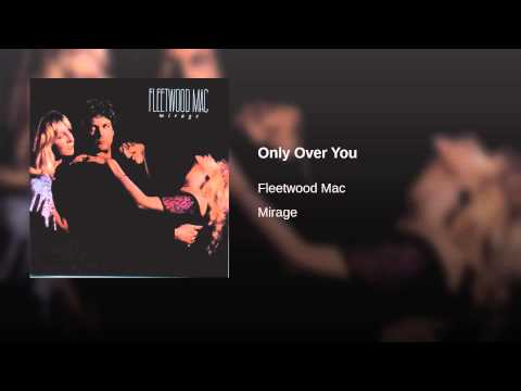 Only Over You