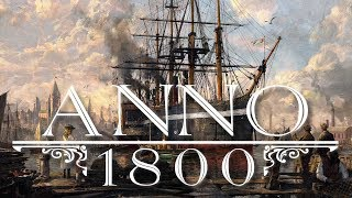 Anno 1800 - FULL GAME - EARLY ACCESS Livestream