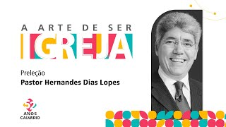 52 anos de IP Calvário - Pastor Hernandes Dias Lopes!