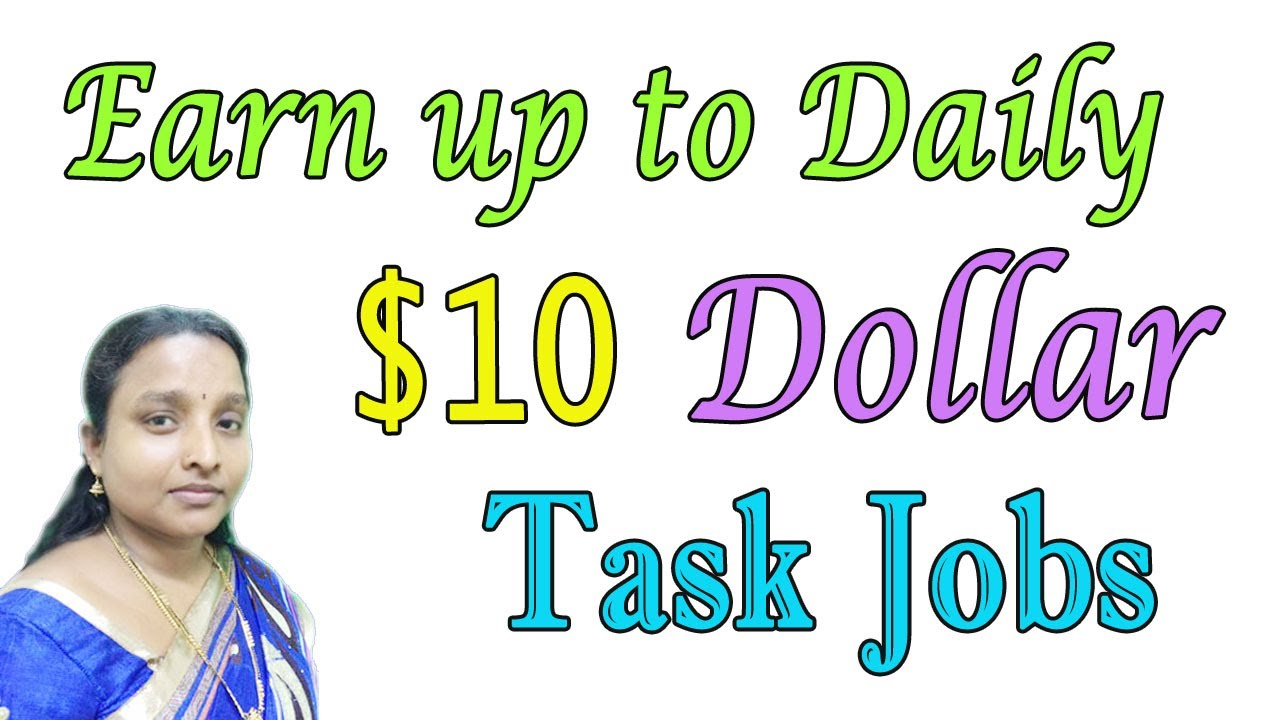 Earn 10 Daily By Doing Simple Tasks  Make Money Online -9613