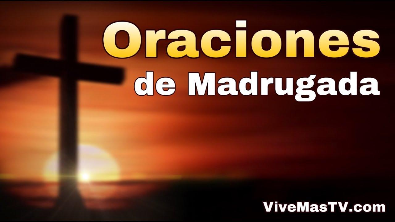 🔥 Oraciones de madrugada por sanidad y liberacion en nombre de Jesucristo