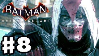 Batman: Arkham Knight - Gameplay Walkthrough Part 8 - Azrael! (PC)