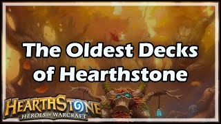 [Hearthstone] The Oldest Decks of HS