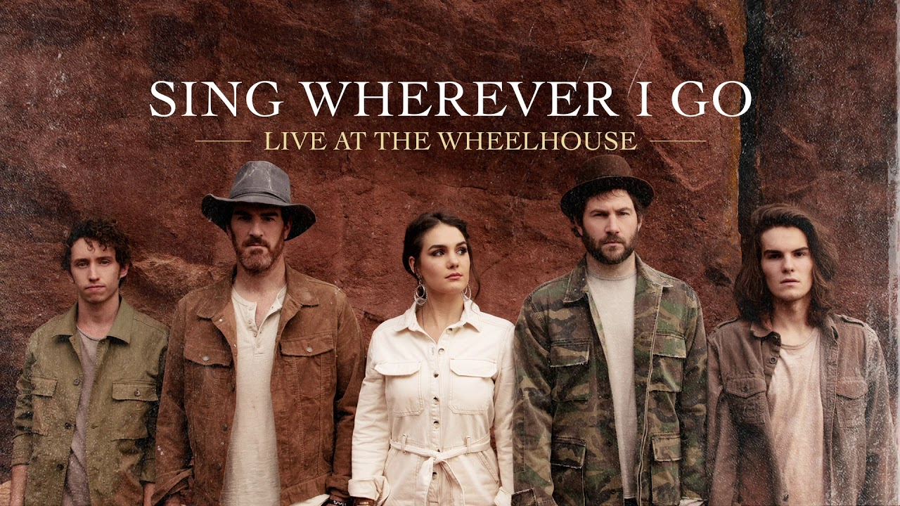 We The Kingdom - Sing Wherever I Go (Live) [Audio]