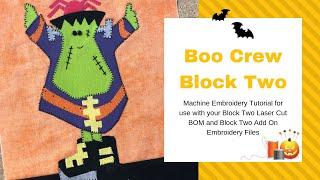 Boo Crew Block Two Machine Embroidery Tutorial
