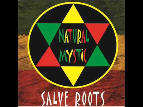 Natural Mystic - SALVE ROOTS - Álbum Completo
