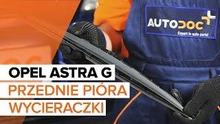 Montaż Pióro wycieraczki przednie i tylne OPEL ASTRA G Hatchback (F48_, F08_): darmowe wideo