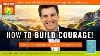Скачать PETER BREGMAN Build Confidence Cultivate Courage Be Inspired 18 Minutes To Find Your Focus
