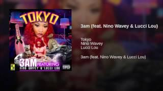 Tokyo Solo-3AM Feat.Lucci Lou & Bando Wavey