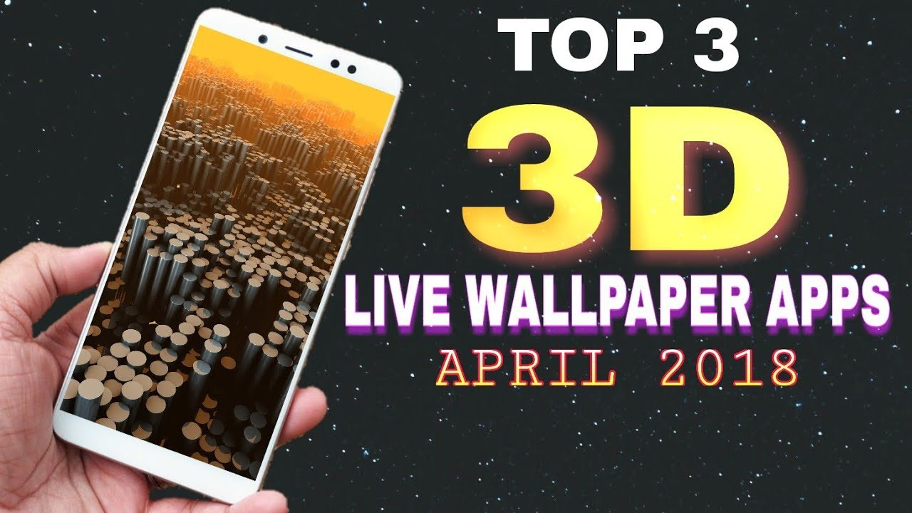 BEST 3D LIVE WALLPAPER APPS 2018 for HONOR 9 lite and REDMI NOTE 5 pro ( all Android phones ...