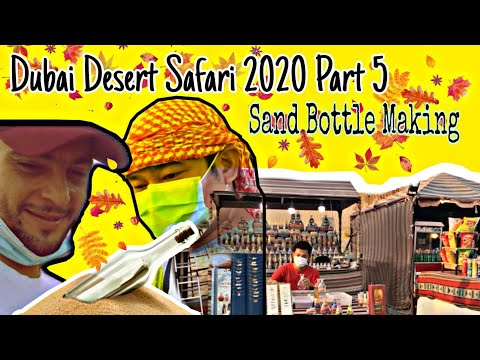 Vlog no. 12 Dubai Desert Safari 2020 Part 5 (Sand Bottle Making)
