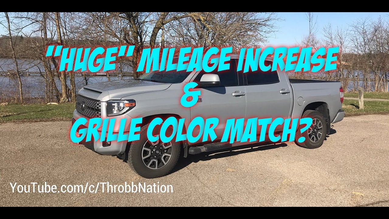 2017 Toyota Tundra Mpg >> Tundra S Huge Mileage Increase And Grille Color Match