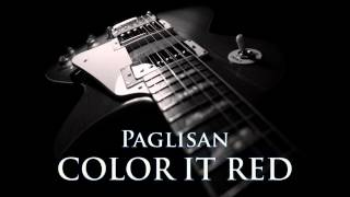 COLOR IT RED - Paglisan [HQ AUDIO]