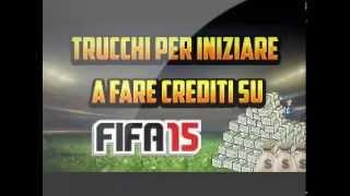 FIFA 15 GAMEPLAY - TRUCCHI & CONSIGLI PER INIZIARE A FARE CREDITI PER FIFA 15 ULTIMATE TEAM