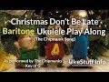 Christmas Don't Be Late (The Chipmunk Song) Baritone Ukulele Play Along