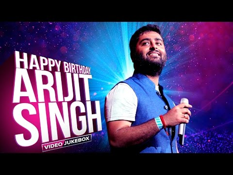Happy Birthday Arijit Singh | Best of Arijit Video Songs | Eros Now