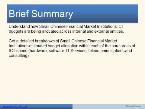 ICT Spend Predictions in Small Chinese Financial Market Institutions   - Reports Corner