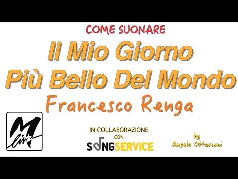 Il Mio Giorno Più Bello Del Mondo - Francesco Renga - Tutorial