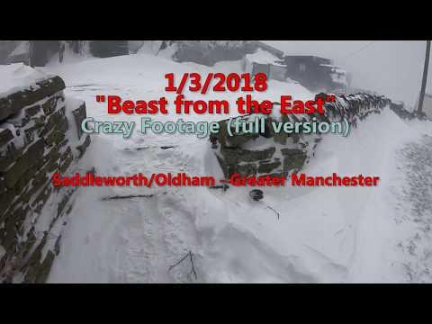 """AMAZING FOOTAGE! 1/3/2018 """"Beast from the East""""  Saddleworth UK"""