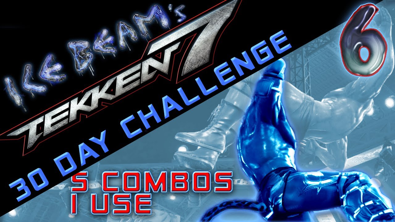 DAY 6 - (Tekken 7🎮 30 Day Challenge)