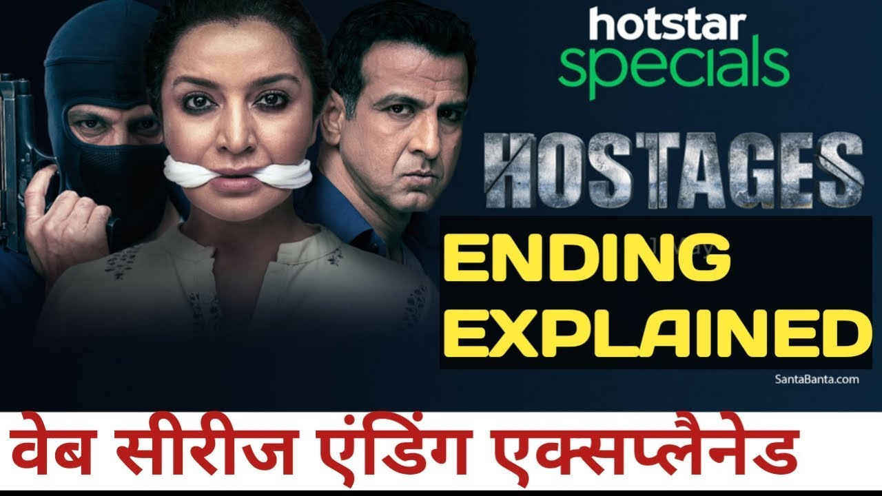 Hostages-Hotstar Specials Web Series [Ending Explained]