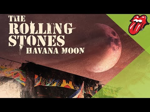 The Rolling Stones: Havana Moon - Out Now!