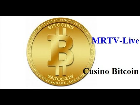 MRTV-Live: Casino Bitcoin