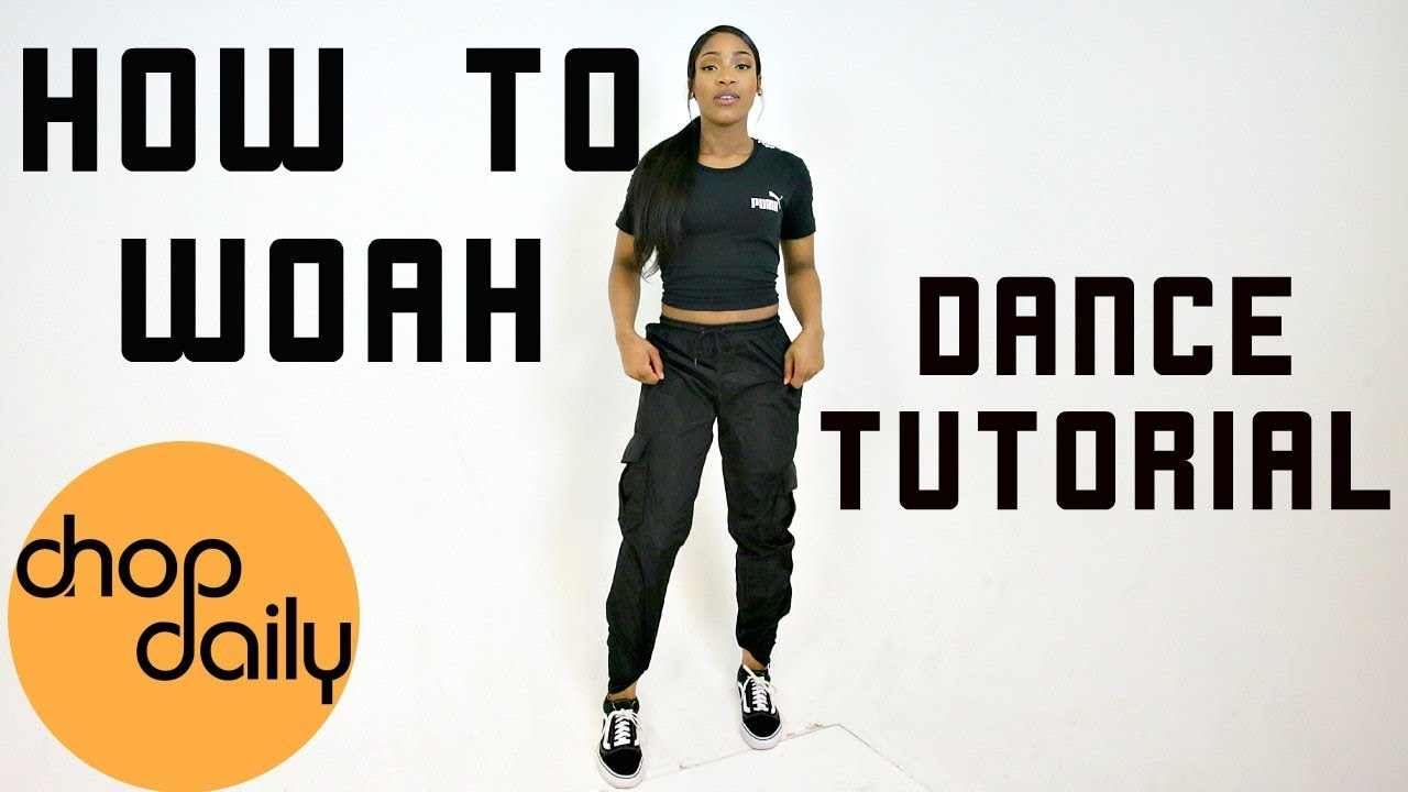 How To Hit The Woah (Dance Tutorial) | Chop Daily
