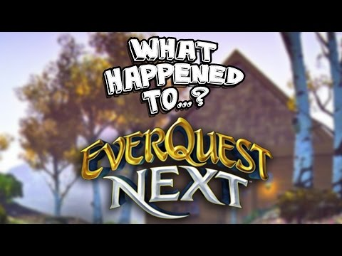 What Happened To EverQuest Next?