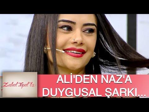 Zuhal Topal'la 103. Bölüm (HD) | Ali'den Naz'a Özel Duygusal Şarkı...