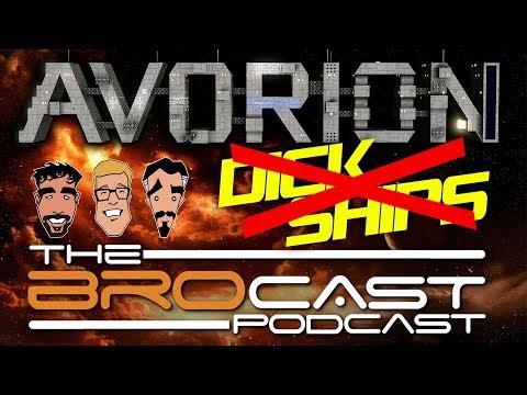The Brocast - Avorion - No dick ships special!