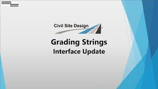 Civil Site Design - Grading Strings - Interface Update
