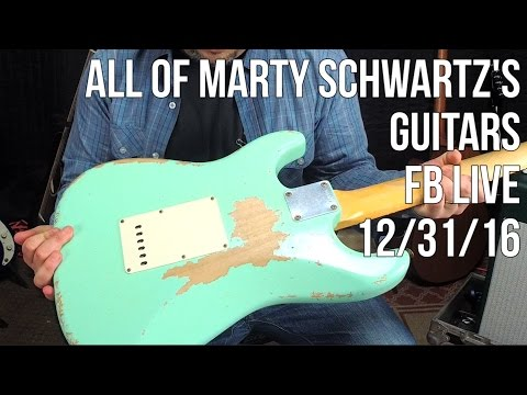 Marty Schwartz Shows His Guitar Collection - Facebook Live ReBroadcast