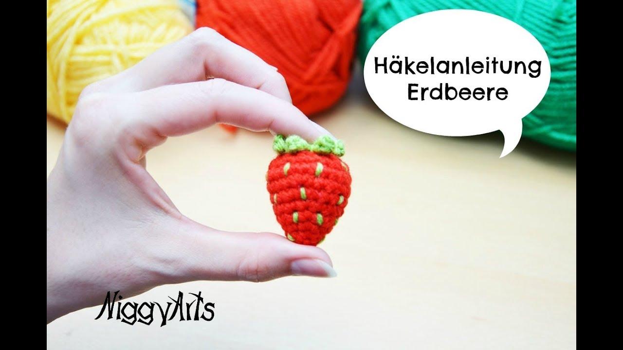 Niggyarts Erdbeere Häkeln Youtube